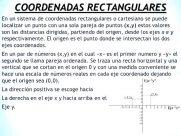 ¿Cuáles son los sistemas de coordenadas rectangulares?